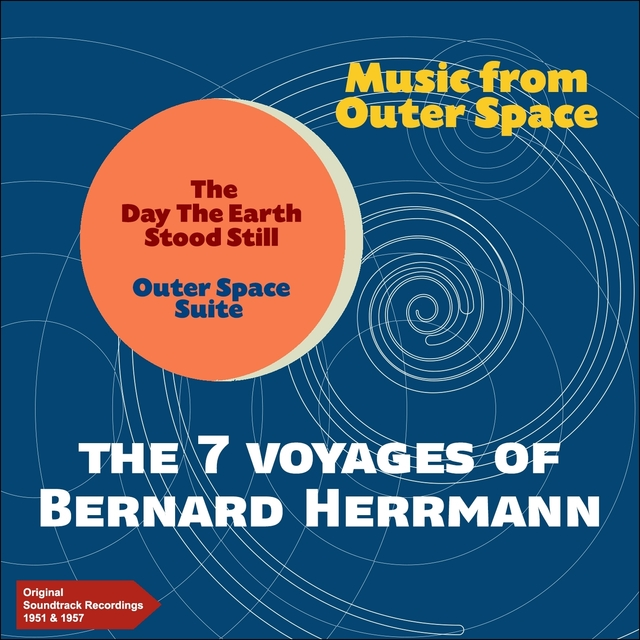 Couverture de The 7 Voyages of Bernard Herrmann - Music from Outer Space