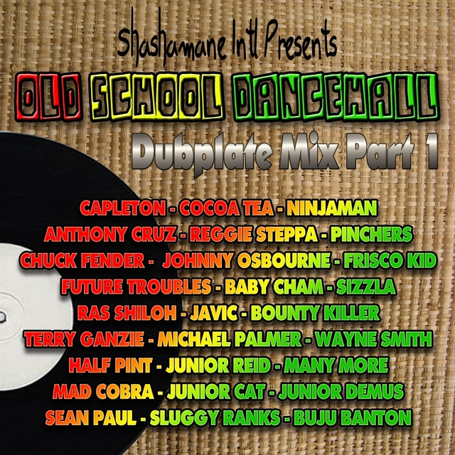 Couverture de Old School Dancehall Dubplate Mix, Vol. 1
