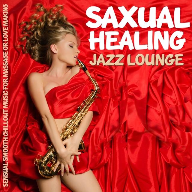 Saxual Healing Jazz Lounge