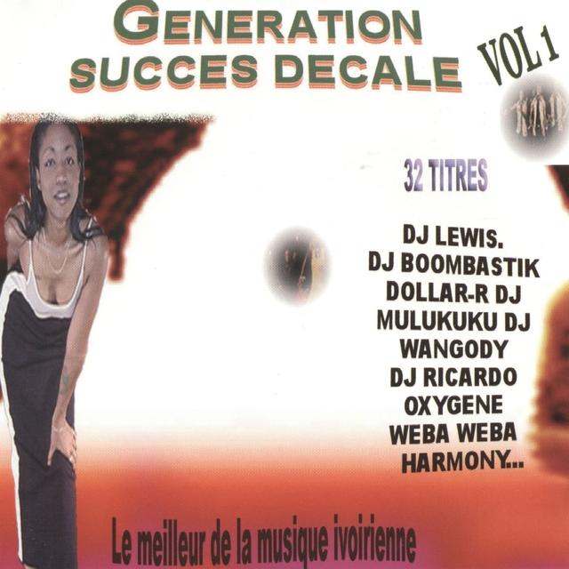 Génération succés décalé : le meilleur de la musique, vol. 1