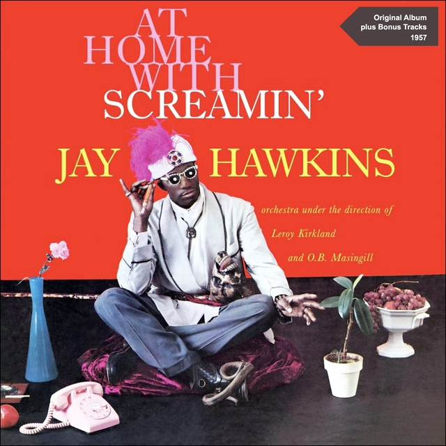 Couverture de At Home with Screamin' Jay Hawkins