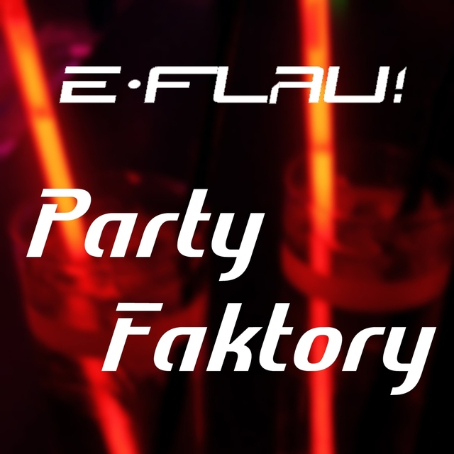 Party Faktory