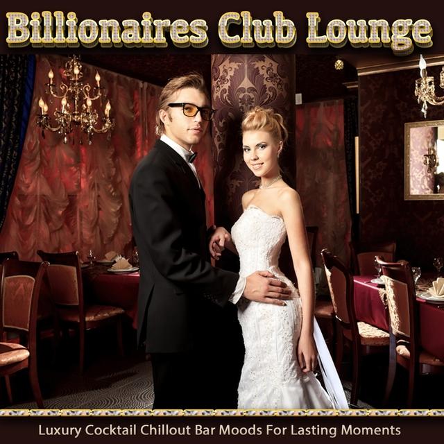 Couverture de Billionaires Club Lounge