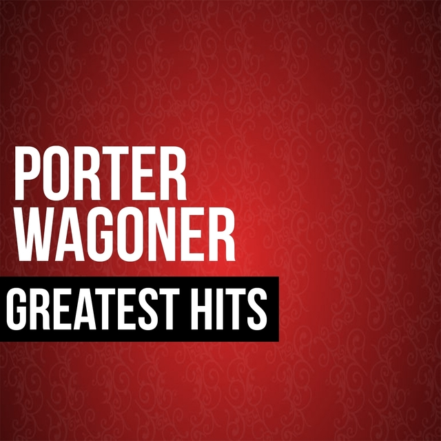 Porter Wagoner Greatest Hits