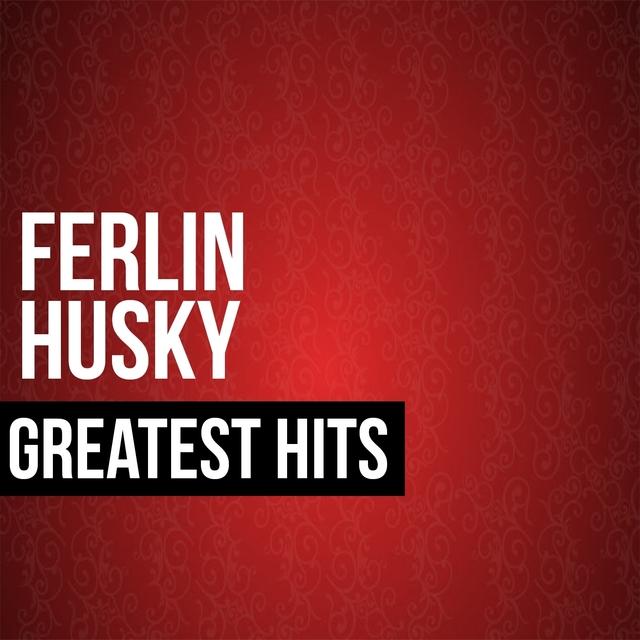 Ferlin Husky Greatest Hits