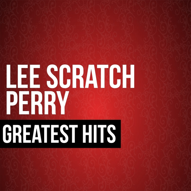 Lee Scratch Perry Greatest Hits