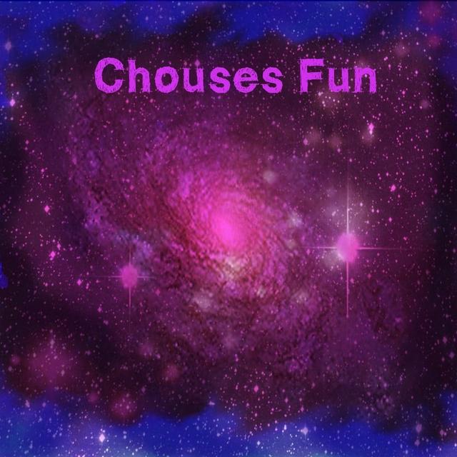 Chouses Fun