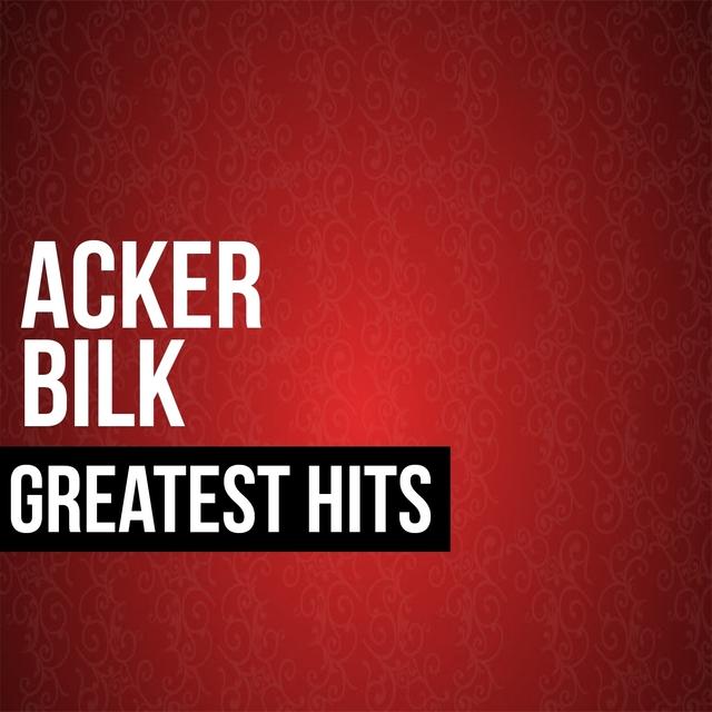 Acker Bilk Greatest Hits