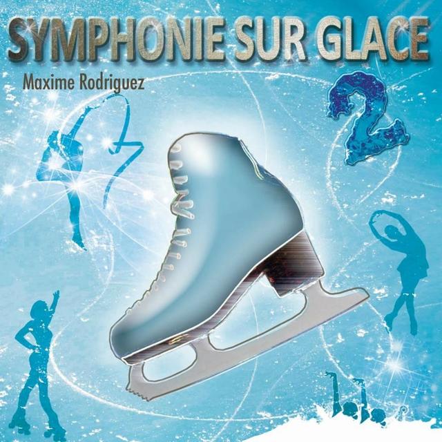 Symphonie sur glace, vol. 2