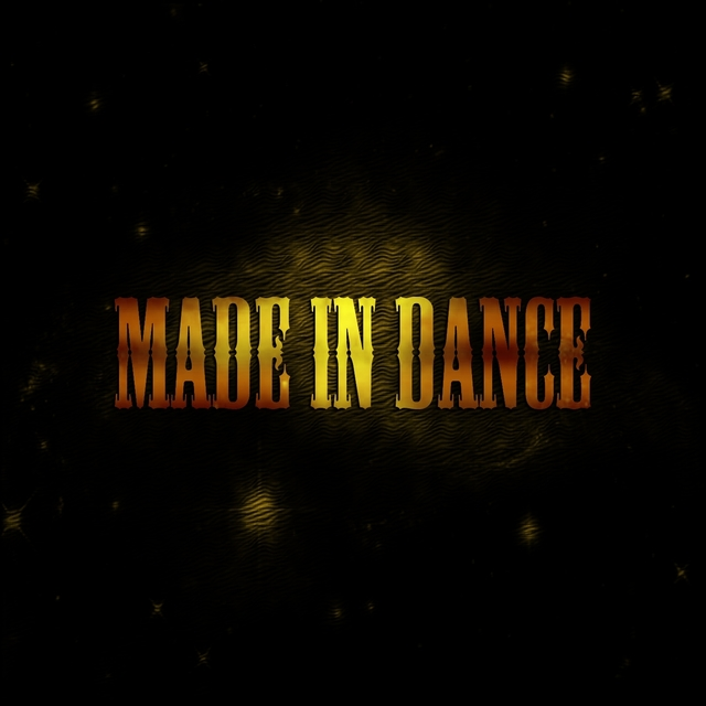 Made in Dance