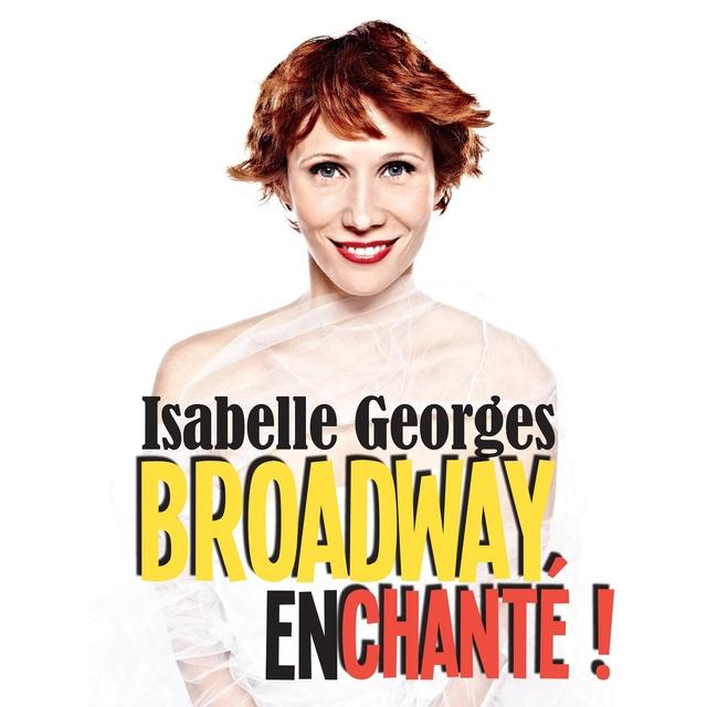 Broadway enchanté