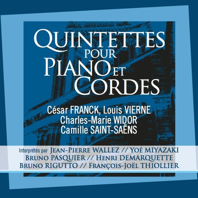 Quintettes pour piano et cordes