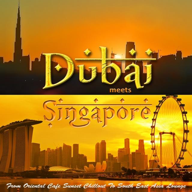 Dubai Meets Singapore