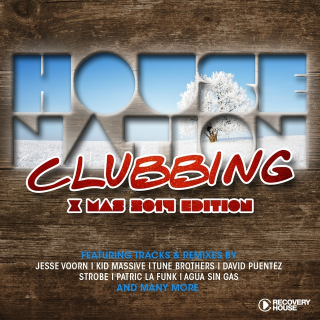 House Nation Clubbing - X-Mas 2014 Edition