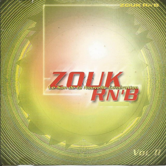Zouk R'n'B, Vol. 2 (Le son de la nouvelle génération)