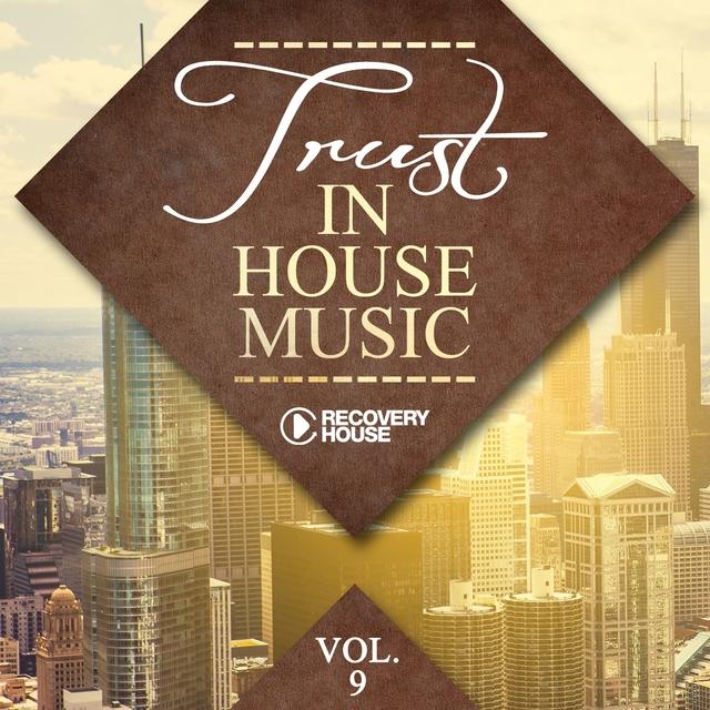 Trust in House Music, Vol. 9