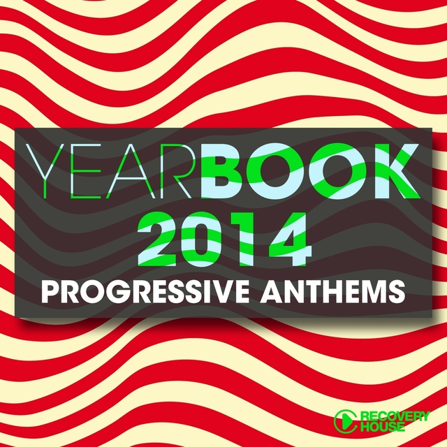 Yearbook 2014 - Progressive Anthems