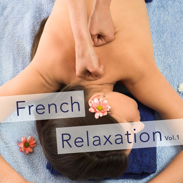 French Relaxation, Vol. 1