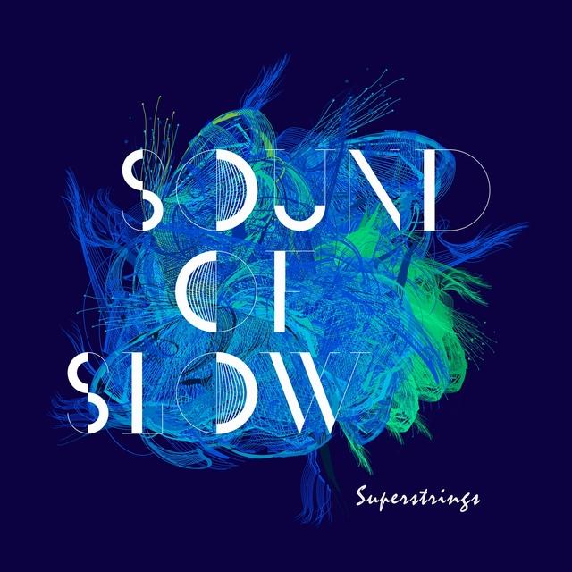 Sound of Slow