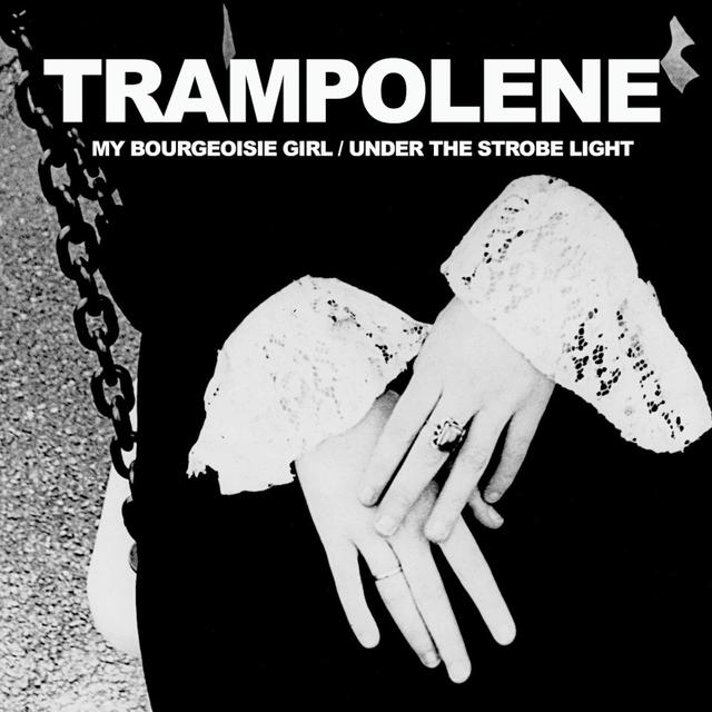 My Bourgeouisie Girl / Under the Strobe Light