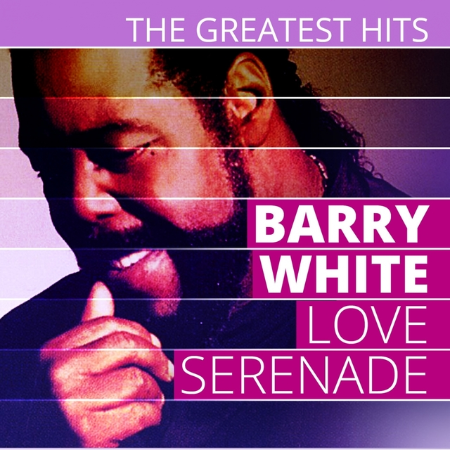 Couverture de THE GREATEST HITS: Barry White - Love Serenade