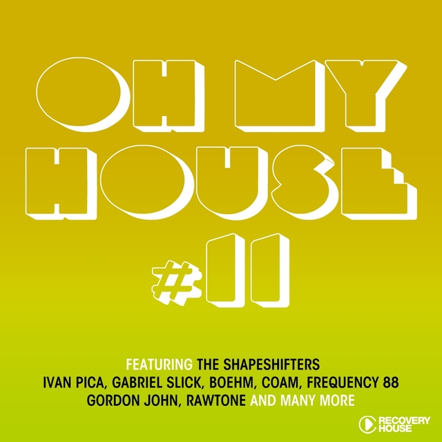 Oh My House, Vol. 11