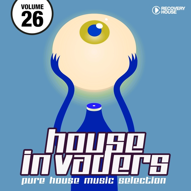 House Invaders - Pure House Music, Vol. 26