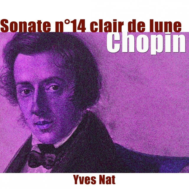 """Chopin: Sonate pour piano No. 14 """"Clair de Lune"""""""