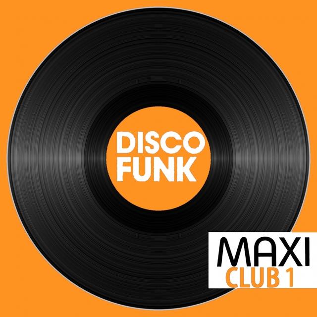 Couverture de Maxi Club Disco Funk, Vol. 1
