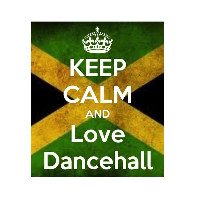 Keep Calm and Love Dancehall