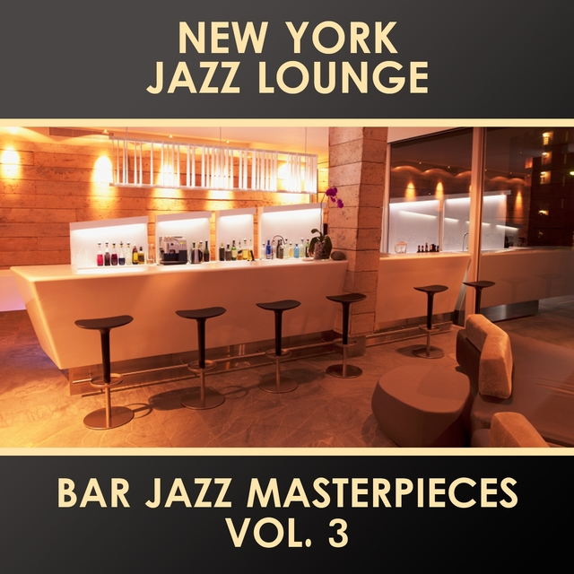 Bar Jazz Masterpieces, Vol. 3