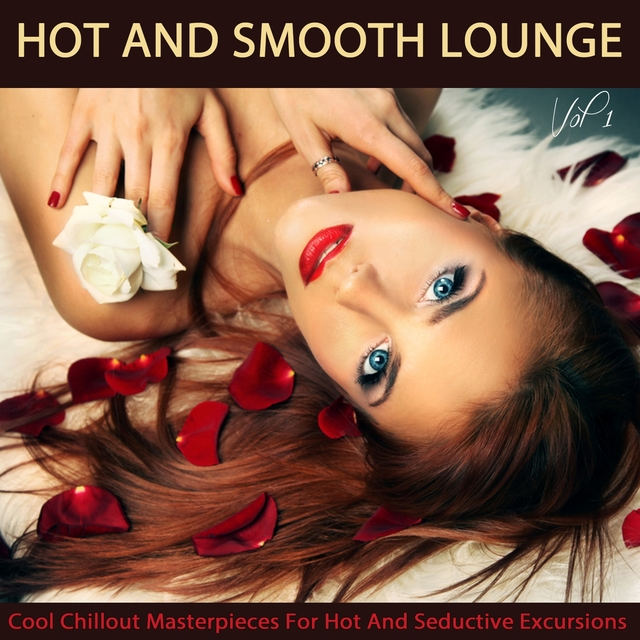 Hot And Smooth Lounge, Vol.1