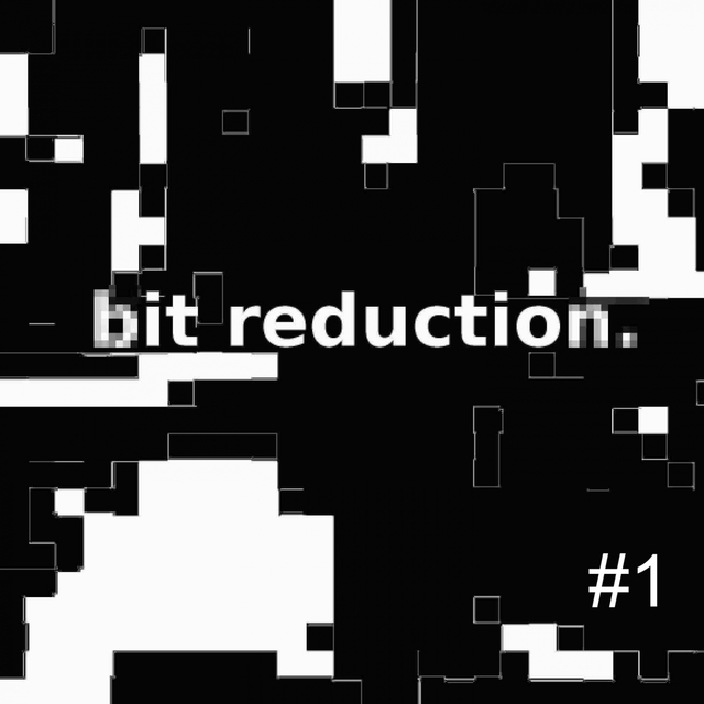 Bit Reduction #1