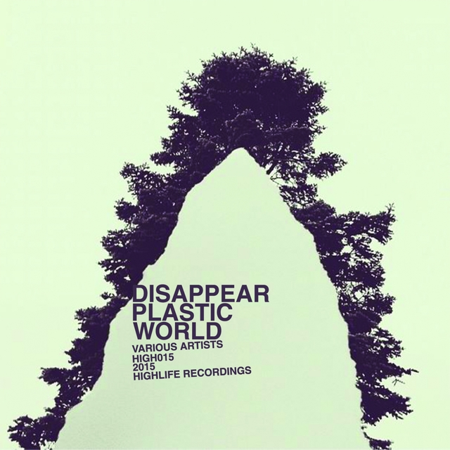 Disappear Plastic World