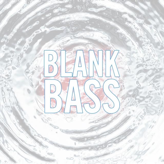 Blank Bass