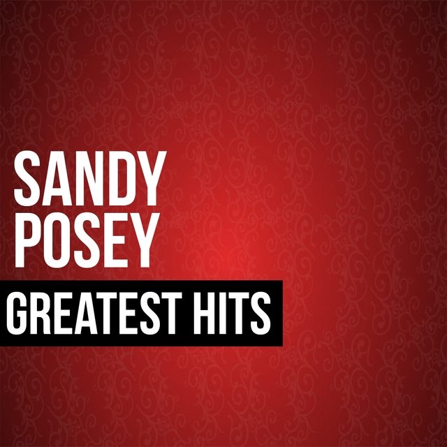 Sandy Posey Greatest Hits
