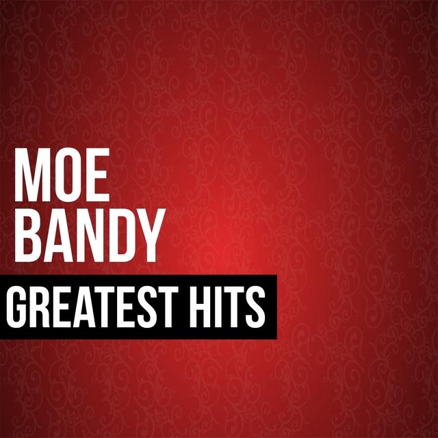 Moe Bandy Greatest Hits