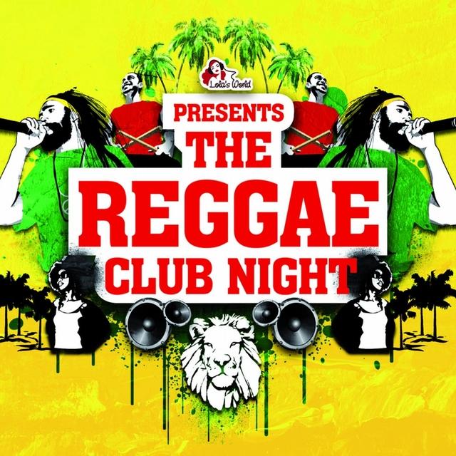 The Reggae Club Night
