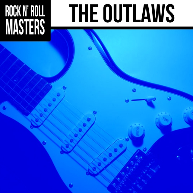Couverture de Rock N' Roll Masters: The Outlaws