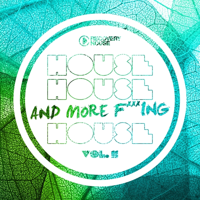 House, House And More F..king House, Vol. 11