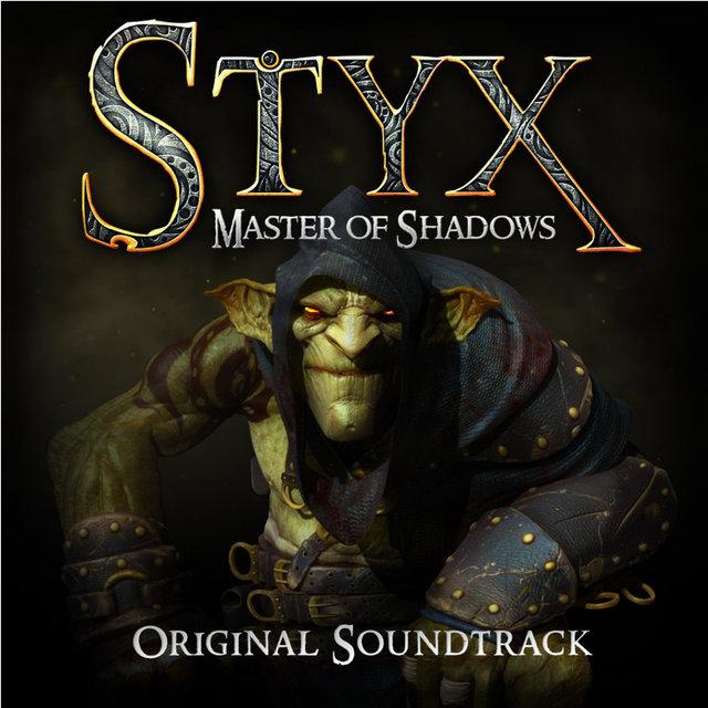 Styx: Master of Shadows (Original Game Soundtrack)