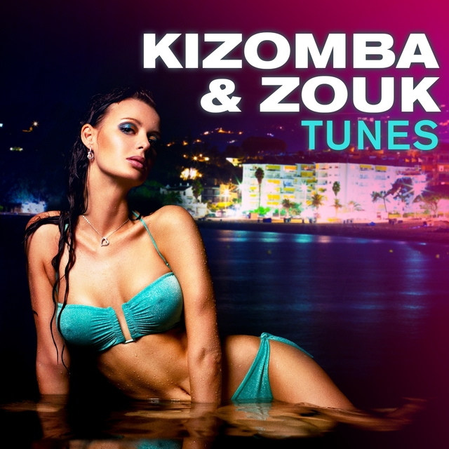 Kizomba & Zouk Tunes