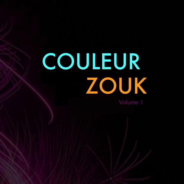 Couleur zouk, vol. 1 (Zouk Love & musique des îles) [French West Indies & Caribbean Music]