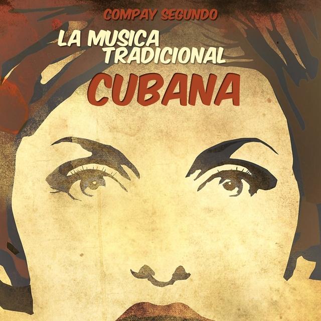 La Musica Tradicional Cubana