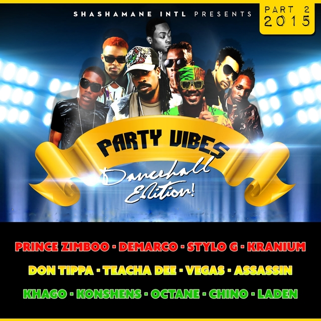 Couverture de Party Vibes Dancehall Edition 2015, Vol. 2