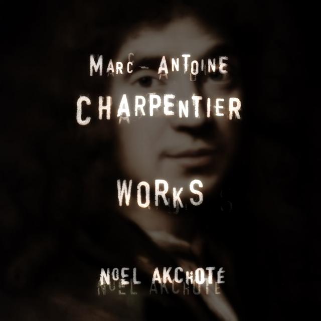 Marc-Antoine Charpentier: Works