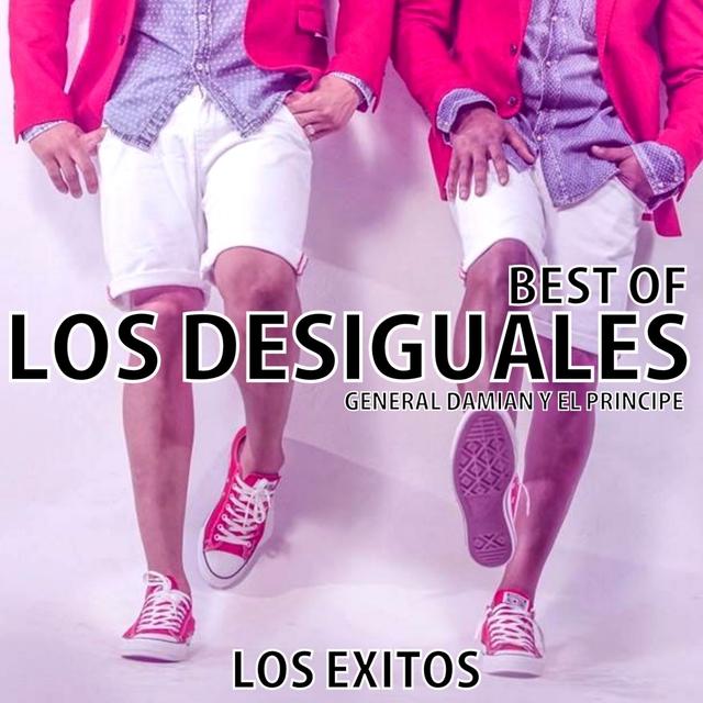 LOS DESIGUALES - LOS EXITOS (BEST OF)