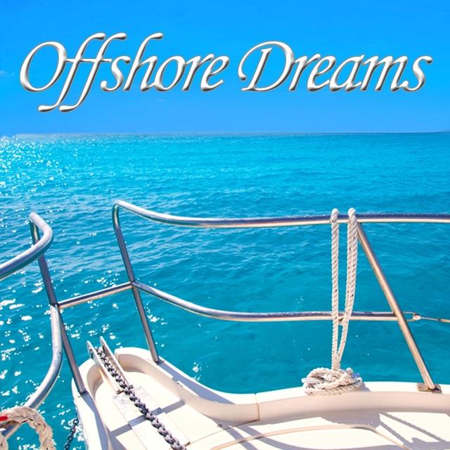 Offshore Dreams