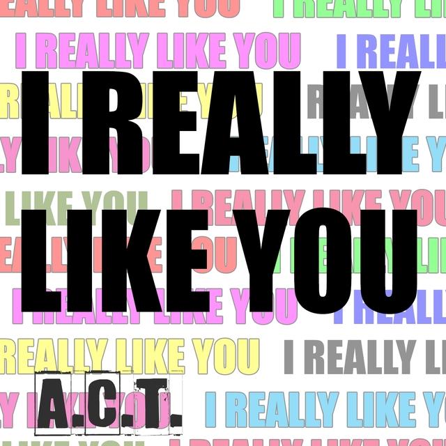 Couverture de I Really Like You