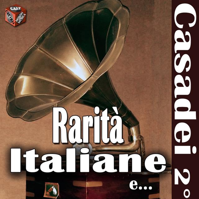 Rarità Italiane: Casadei Secondo e altri